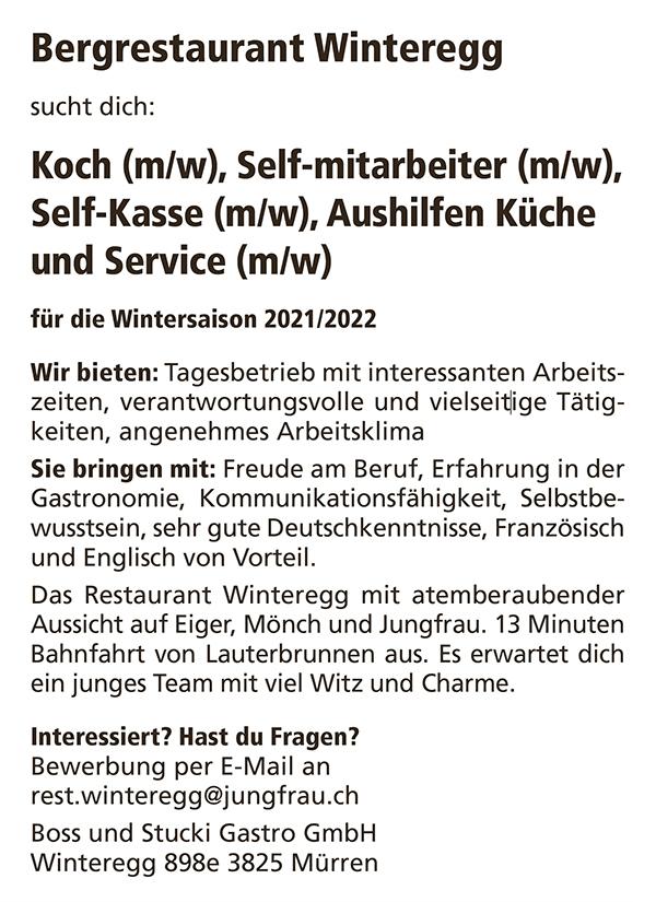 Das Restaurant Winteregg sucht: Koch (m/w), Self-Mitarbeiter (m/w), Self-Kasse (m/w), Aushilfen Küche und Service (m/w) für die Wintersaison 2021/2022